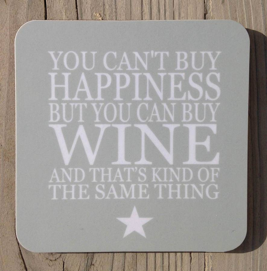 Wine Coaster Set 'You Can't Buy Happiness…'