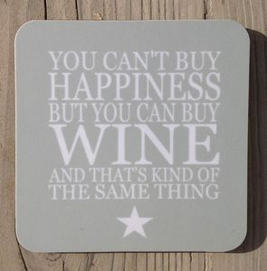 Wine Coaster Set 'You Can't Buy Happiness…' - kitchen