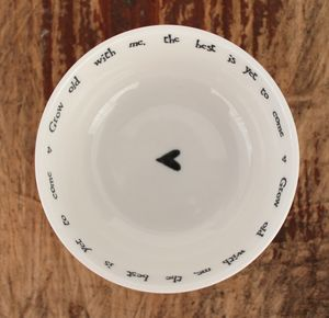 'Grow Old With Me' Quote Porcelain Trinket Bowl