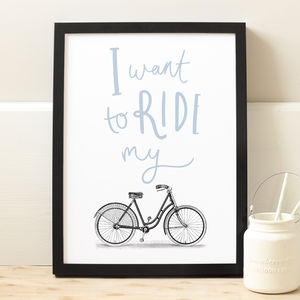 Ride My Bike Print