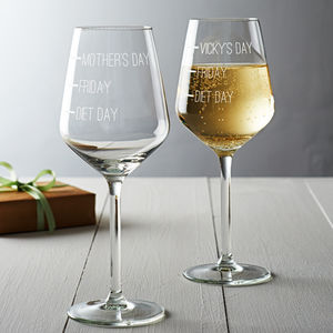 'Diet Day, Friday, Mother's Day' Wine Glass
