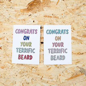 'Congrats On Your Terrific Beard' Card - beard & moustache gifts