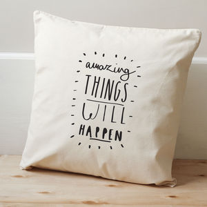 'Amazing Things' Cushion Cover