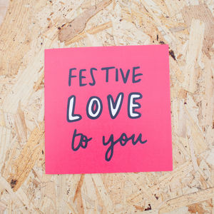 Festive Love To You Christmas Card - cards & wrap