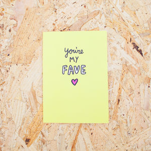 You're My Fave Card - shop by occasion