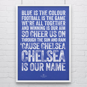 Chelsea 'Blue Is The Colour' Football Song Print