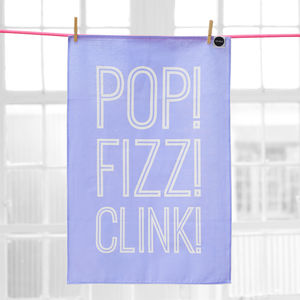 'Pop, Fizz, Clink' Tea Towel - kitchen