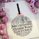Daddy's First Christmas Pink Bauble Card