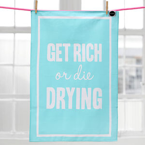 'Get Rich Or Die Drying' Movie Buff Tea Towel