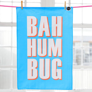 'Bah Hum Bug' Festive Tea Towel