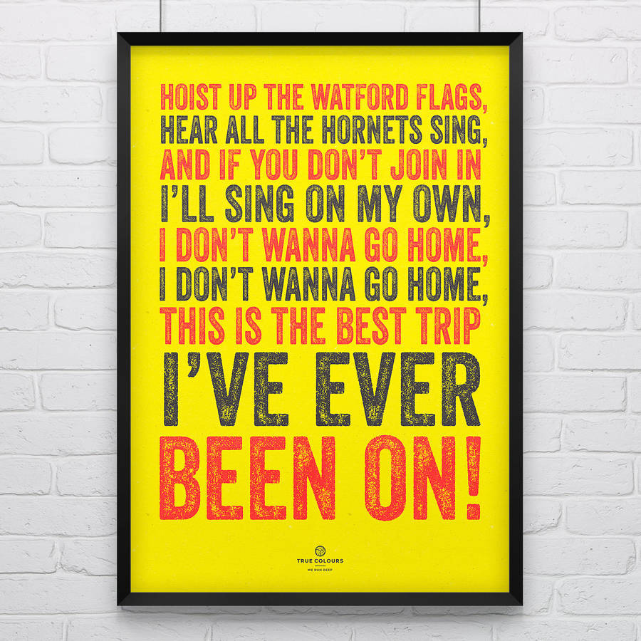 Watford 'Hoist The Flags' Football Song Print