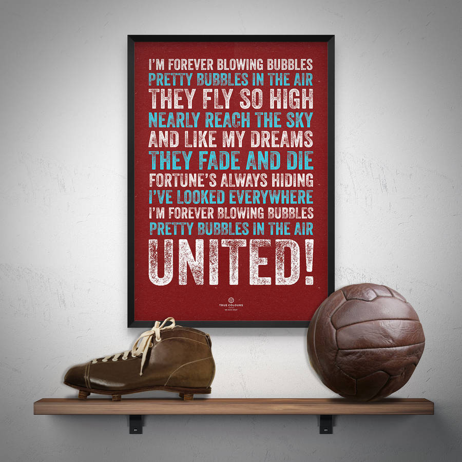 West Ham United Bubbles Football Song Print By True