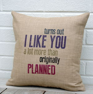 I Like You…Cushion
