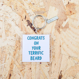 'Congrats On Your Terrific Beard' Keyring - beard & moustache gifts