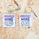 Midweek Wine Club Keyring With Charm