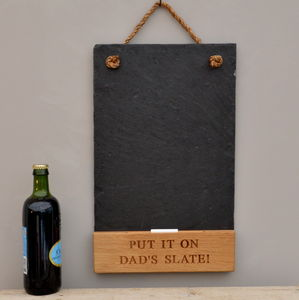Put It On Dad's Slate Chalkboard - gardening