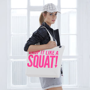 'Drop It Like A Squat' Gym Bag, Neon Pink