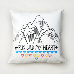 Run Wild My Heart Mountains Cushion