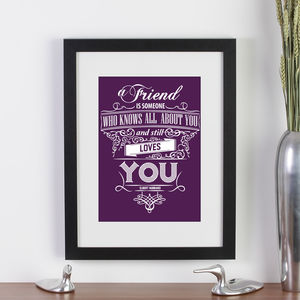 'A Friend Is…' Quote Print