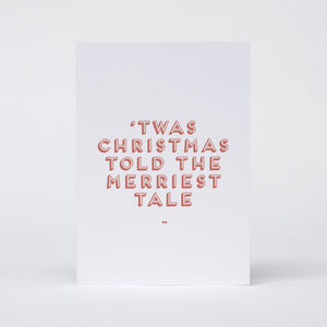'Twas Christmas told the merriest tale' Card - cards & wrap