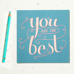 'You Are The Best' Card - thank you cards