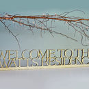 Personalised Family Welcome Sign