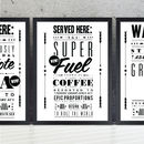 'Coffee Super Fuel' Notice Art Print