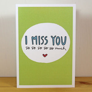'I Miss You So So So So So Much' A6 Greetings Card