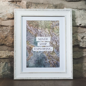 'Never Stop Exploring' Vintage Map Poster Print