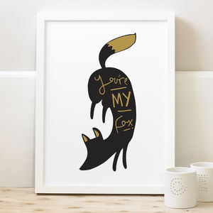 'You're My Fox' Print