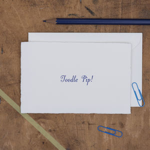'Toodle Pip' Letterpress Card - notelets