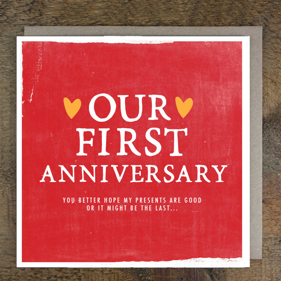 Our First Anniversary Card By Zoe Brennan