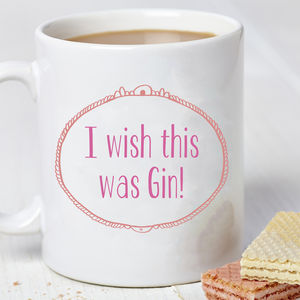 'I Wish This Was Gin' Mug - gifts for the home