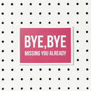 'Bye Bye' Goodbye Card