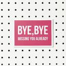 'Bye Bye' Goodbye Card
