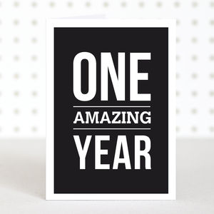 'One Amazing Year' Anniversary Card - wedding, engagement & anniversary cards