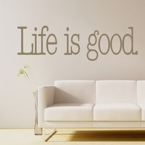 'Life Is Good' Wall Sticker