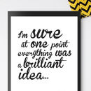 At One Point… Typographic Poster Or Canvas Print