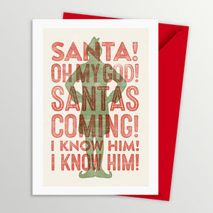 Buddy The Elf Santa's Coming Christmas Card