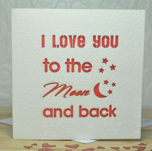 'I Love You To The Moon And Back' Laser Cut Card - wedding, engagement & anniversary cards