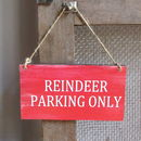 Reindeer Parking Christmas Sign