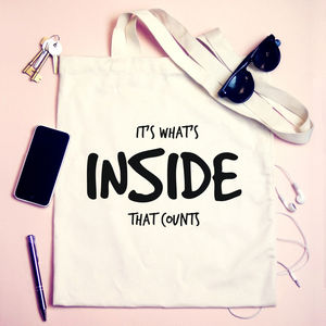 Personalised 'It's What's Inside That Counts' Tote Bag