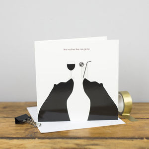 Like Mother Like Daughter Card - birthday cards