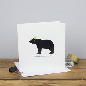 Happy Birthday Daddy Bear Card - birthday cards