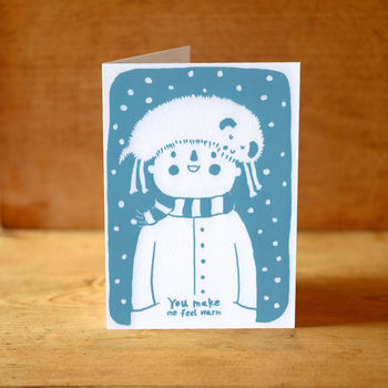 'You Make Me Feel Warm' Card