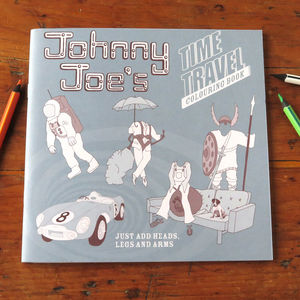 Johnny Joe's Time Travel Colouring Book - books