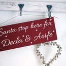 Personalised Santa Stop Here Sign