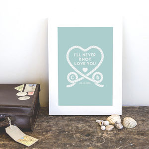 Personalised 'I'll Never Knot Love You' Couples Print