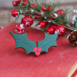 Wooden Holly Brooch - christmas jewellery