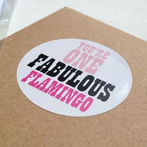 'You're One Fabulous Flamingo' Gift Wrapping Stickers